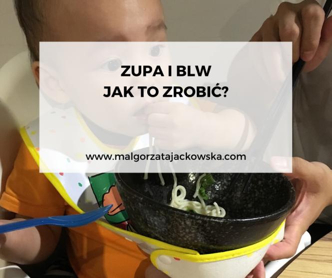 Zupa i BLW jak podać zupę przy BLW Małgorzata Jackowska