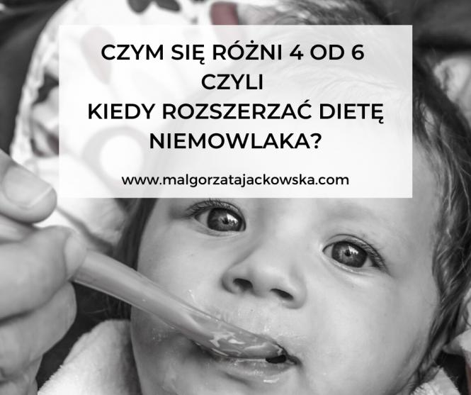 kiedy rozszerzać dietę dziecka 4 czy 6 miesięcy Jackowska