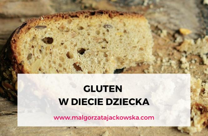 gluten w diecie dziecka Małgorzata jackowska blog