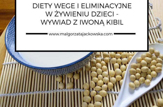 Dieta Weganska I Wegetarianska I Diety Eliminacyjne W Zywieniu Niemowlat I Malych Dzieci Wywiad Z Iwona Kibil