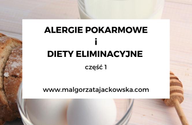 Diety Eliminacyjne I Alergie Pokarmowe W Diecie Mam I Dzieci Czesc 1 Malgorzata Jackowska O Diecie Mamy I Dziecka Blw Rozszerzaniu Diety