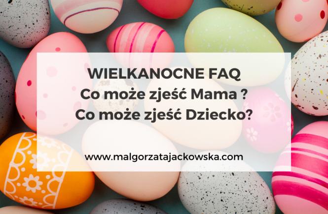 co może zjeść dziecko w wielkanoc Małgorzata Jackowska blog