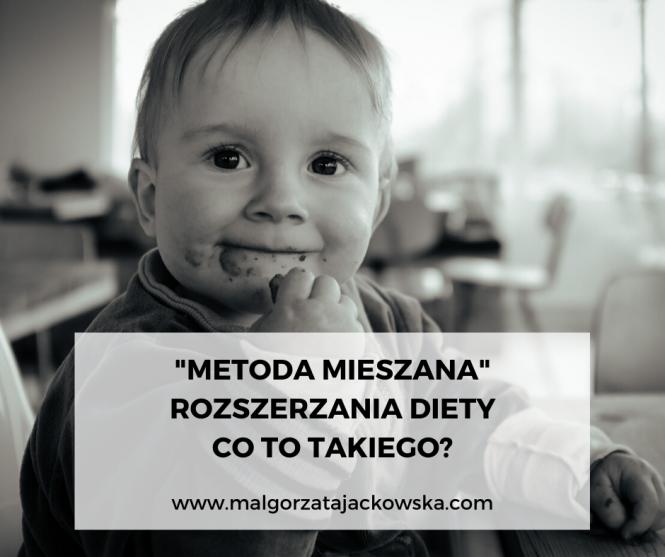 Metoda mieszanka blw i łyżeczka Małgorzata Jackowska