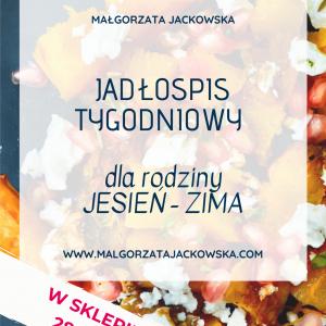 jadłospis jesień zima dla dziecka i rodziców Małgorzata Jackowska