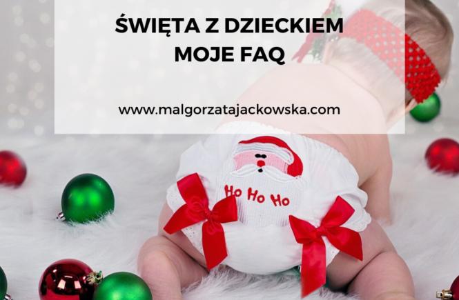 Święta z dzieckiem co może jeść dziecko na święta co może jeść mama na święta Małgorzata Jackowska