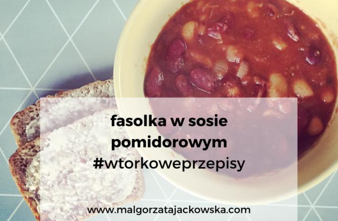#wtorkoweprzepisy fasolka w sosie pomidorowym Jackowska
