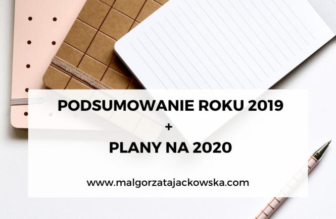 Małgorzata Jackowska podsumowanie roku 2019 2020