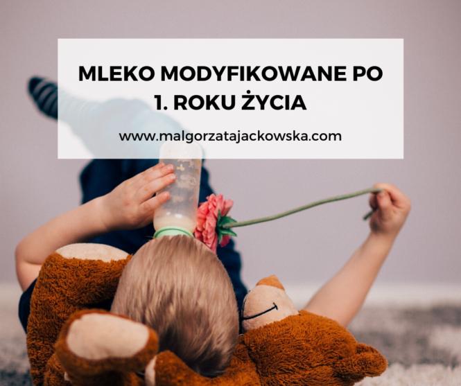 mleko modyfikowane po 1 roku życia Małgorzata Jackowska