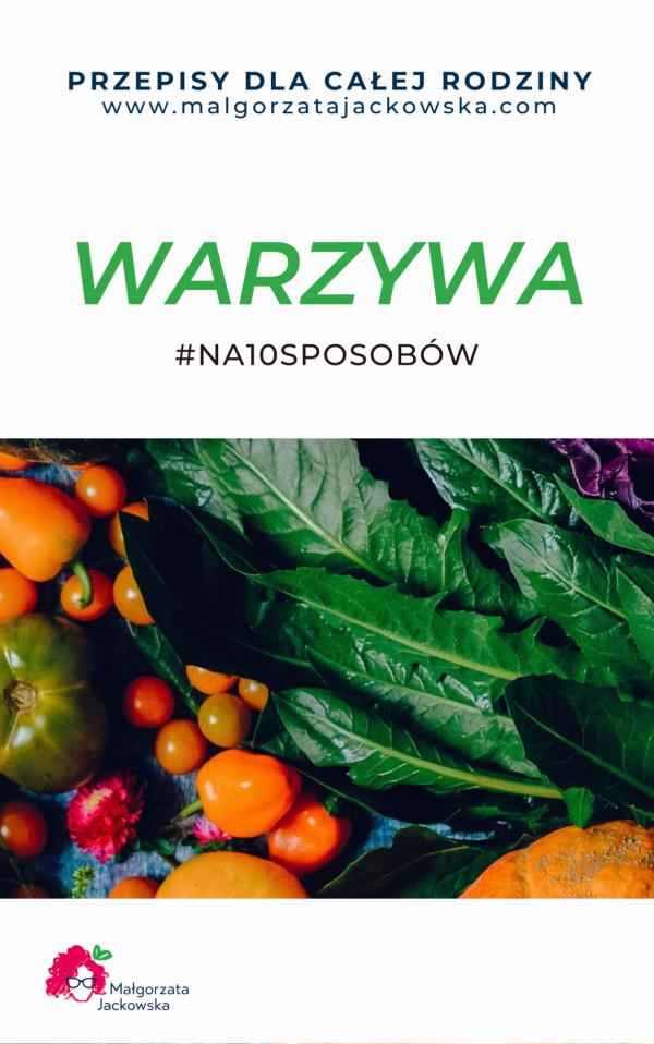okładka ebook warzywa #na10sposobów Małgorzata Jackowska