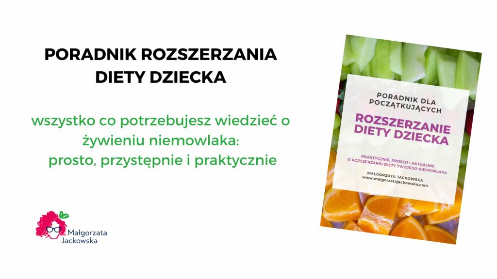 poradnik rozszerzania diety dziecka żywienie niemowlaka Małgorzata Jackowska