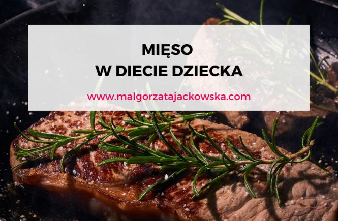 mięso w diecie dziecka i niemowlaka Małgorzata Jackowska grafika blog