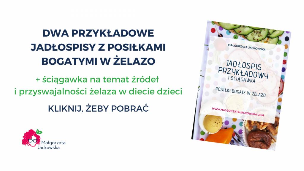 jadłospis bogaty w żelazo, anemia u dziecka, Małgorzata Jackowska